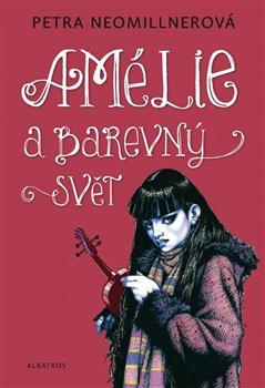 Obálka titulu Amélie a barevný svět