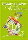 Obálka knihy Diktáty a cvičení pro 4. ročník základní školy
