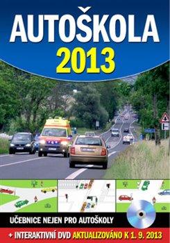Obálka titulu Autoškola 2013 + DVD