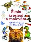 Obálka knihy Škola kreslení a malování