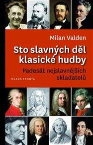 Sto slavných děl klasické hudby