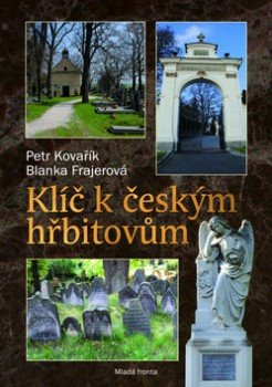 Obálka titulu Klíč k českým  hřbitovům