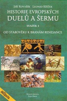 Obálka titulu Historie evropských duelů a šermu