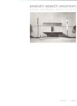 Obálka titulu Brněnští němečtí architekti 1910-1945