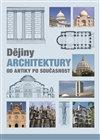 DĚJINY ARCHITEKTURY OD ANTIKY...- 2. VYD