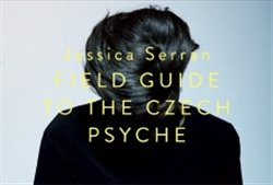 Field Guide of the Czech Psyche