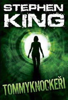 Tommyknockeři - Stephen King