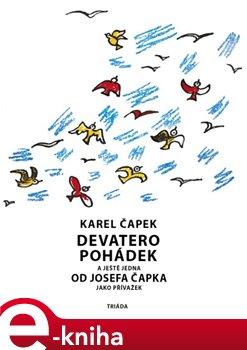 Devatero pohádek. a ještě jedna jako přívažek od Josefa Čapka - Karel Čapek, Josef Čapek e-kniha