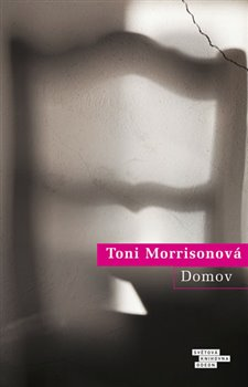 Domov - Toni Morrisonová