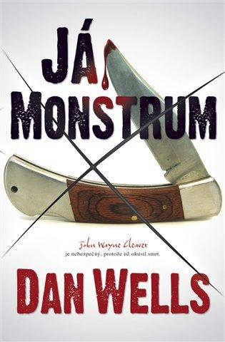 Já, Monstrum - Dan Wells   Booksquad.ink
