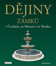 Dějiny zámků v Čechách, na Moravě a ve Slezsku