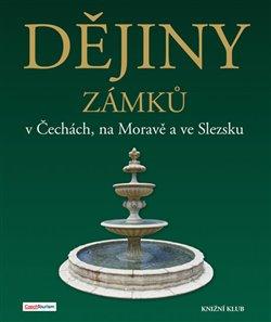 Obálka titulu Dějiny zámků v Čechách, na Moravě a ve Slezsku