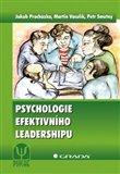 Obálka knihy Psychologie efektivního leadershipu