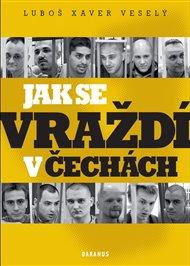 Jak se vraždí v Čechách