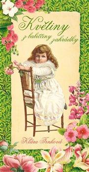 Obálka titulu Květiny z babiččiny zahrádky
