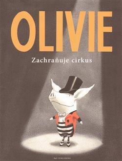 Obálka titulu Olivie zachraňuje cirkus