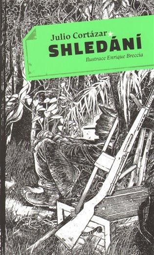 Shledání - Julio Cortázar | Booksquad.ink