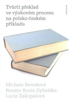 Obálka titulu Tvůrčí překlad ve výukovém procesu na polsko-českém příkladu