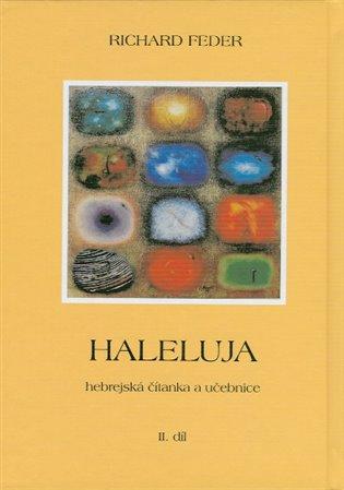 Haleluja. Hebrejská řeč (I.+ II. díl) - Richard Feder | Booksquad.ink