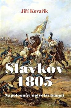 Obálka titulu Slavkov 1805