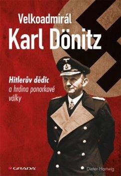 Obálka titulu Velkoadmirál Karl Dönitz