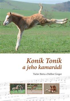 Obálka titulu Koník Toník a jeho kamarádi