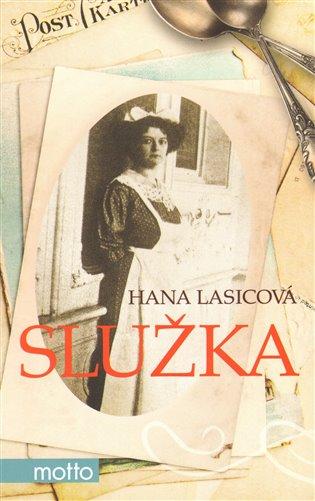 Služka - Hana Lasicová | Booksquad.ink
