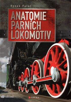 Obálka titulu Anatomie parních lokomotiv
