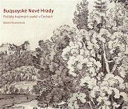 Obálka titulu Buquoyské Nové Hrady