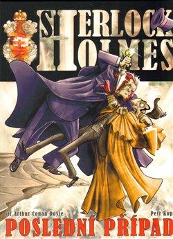 Obálka titulu Sherlock Holmes – Poslední případ