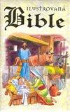 Obálka knihy Ilustrovaná Bible