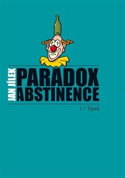 Obálka titulu Paradox abstinence