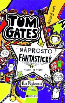 Obálka titulu Úžasný deník – Tom Gates – Naprosto fantastický