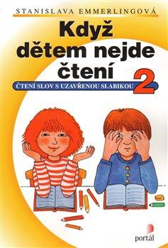 Obálka titulu Když dětem nejde čtení 2