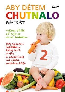 Obálka titulu Aby dětem chutnalo 2