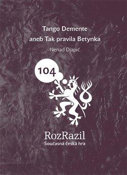 Obálka titulu Tango Demente