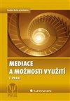 Obálka knihy Mediace a možnosti využití