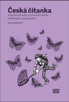 Obálka titulu Česká čítanka – adaptované texty a cvičení ke studiu češtiny jako cizího jazyka /rusky/