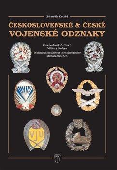 Obálka titulu Československé & české vojenské odznaky