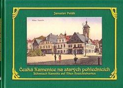 Obálka titulu Česká Kamenice na starých pohlednicích
