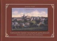 Kamenický Šenov na starých pohlednicích