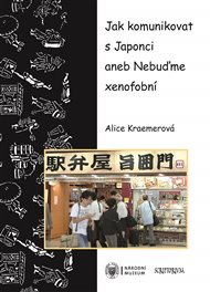 Jak komunikovat s Japonci aneb Nebuďme xenofobní
