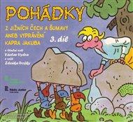 Pohádky z Jižních Čech a Šumavy 3