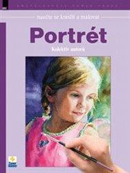 Naučte se kreslit a malovat – Portrét
