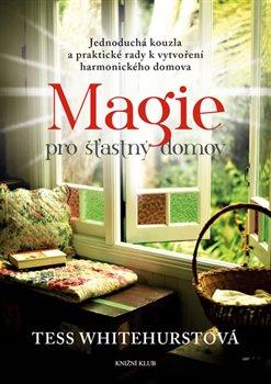 Obálka titulu Magie pro šťastný domov