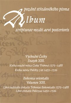 Obálka titulu Album pozdně středověkého písma XIII.