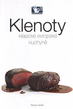 Obálka titulu Klenoty klasické evropské kuchyně
