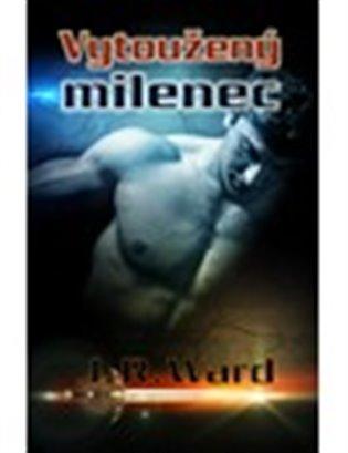 Vytoužený milenec - J. R. Ward | Booksquad.ink