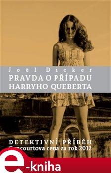 Obálka titulu Pravda o případu Harryho Queberta