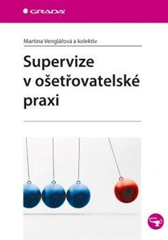 Obálka titulu Supervize v ošetřovatelské praxi